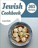 Jewish Cookbook 365: Take A Tasty Tour Of Jewish With 365 Best Jewish Recipes! [Book 1]