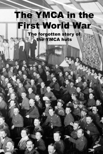 The YMCA in the First World War: The forgotten story of the YMCA huts