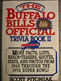 The Buffalo Bills Official All-New Trivia Book II, Scott Pitoniak, 0312081510