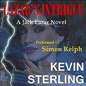 Lazar's Intrigue: Jack Lazar, Book 1 | Kevin Sterling