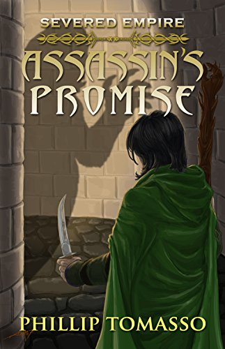 Severed Empire: Assassin's Promise