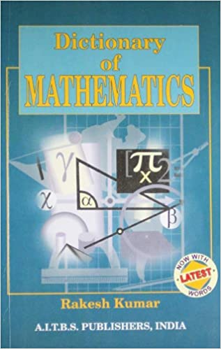 Dictionary Of Mathematics 01 Edition price comparison at Flipkart, Amazon, Crossword, Uread, Bookadda, Landmark, Homeshop18