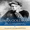 Emma Goldman: The Life and Legacy of the Famous Feminist Icon Audiobook by  Charles River Editors Narrated by Scott Clem