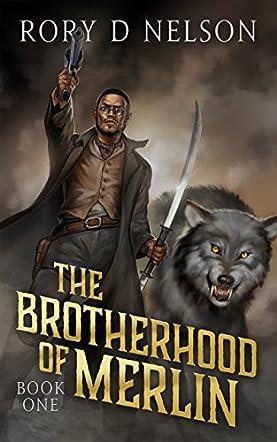 The Brotherhood of Merlin