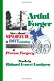 Artful Forger, Richard Everett Londgren, 1494704781
