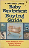 Baby Equipment Buying Guide, Consumer Guide Editors, 0451138252