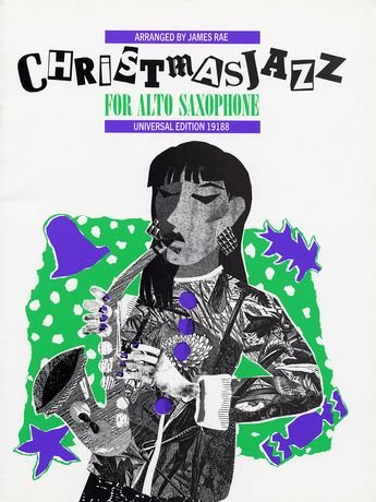 Christmas Jazz for Alto Sax (Christmas Alto Sax Jazz)