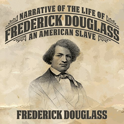 Narrative of the Life of Frederick Douglass: An American Slave (Narrative Of The Life Of A Slave)