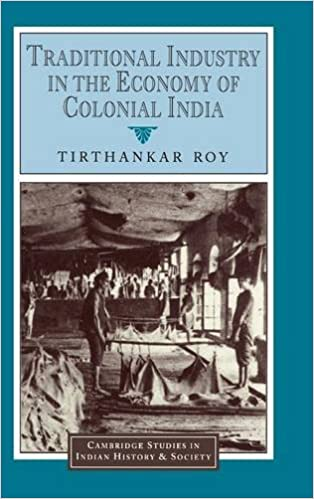 Traditional Industry in the Economy of Colonial India Cambridge ...