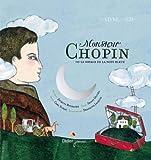 """Afficher """"Monsieur Chopin ou Le voyage de la note bleue"""""""