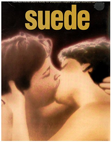 Suede: Each track from the album in melody-line arrangements, complete with guitar chord boxes and lyrics