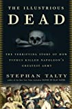 The Illustrious Dead, Stephan Talty, 0307394042