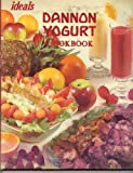 Ideals Dannon Yogert Cookbook, Outlet Book Company Staff and Random House Value Publishing Staff, 0517379260