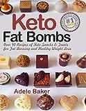Keto Fat Bombs: Over 90 Recipes of Keto Snacks
