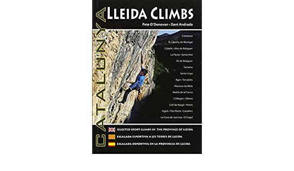 Lleida Climbs - 2ª Edition: Amazon.es: Pete Odonovan: Libros