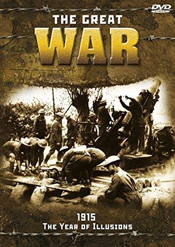 Great War 1915 - The Year of Illusion [DVD]