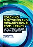 Coaching, Mentoring and Organizational Consultancy 2E