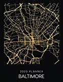 2020 Planner Baltimore: Weekly - Dated With To Do Notes And Inspirational Quotes - Baltimore - Maryland (City Map Calendar Diary Book)