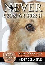 Never Con a Corgi: Volume 6 (Leigh Koslow Mystery Series)