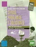 img - for Cifras, Problemas y Soluciones (guia de aprendizaje, nivel avanzado) book / textbook / text book