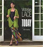 Victorian Lace Today by Jane Sowerby (2007) Paperback