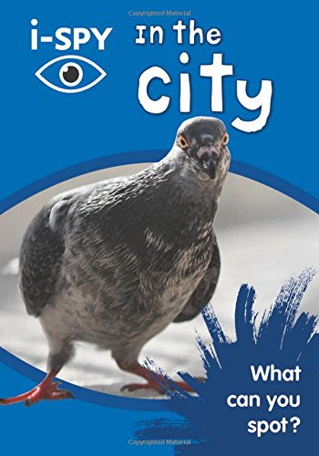 i-SPY In the City: What can you spot? (Collins Michelin i-SPY Guides) por i-SPY