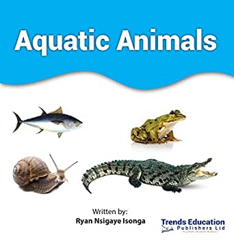 Aquatic Animals 1, Ryan Nsigaye Isonga - Amazon com