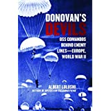 Donovan's Devils: OSS Commandos Behind Enemy Lines—Europe, World War II