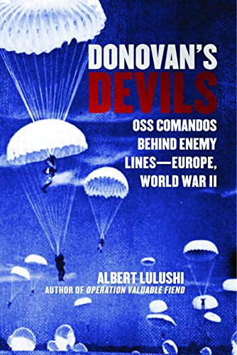 Donovan's Devils: OSS Commandos Behind Enemy Lines—Europe, World War II cover