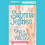 Only a Duke Will Do | Sabrina Jeffries