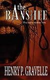 The Banshee, Henry P. Gravelle, 1615726136