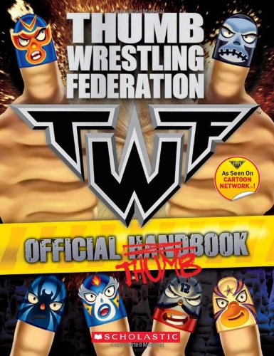 Read Online THUMB WRESTLING FEDERATION: OFFICIAL THUMBBOOK pdf
