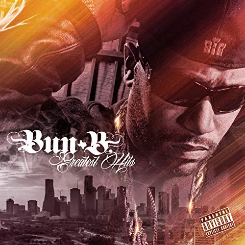 Bun B Greatest Hits [Explicit] (Best Of Bun B)