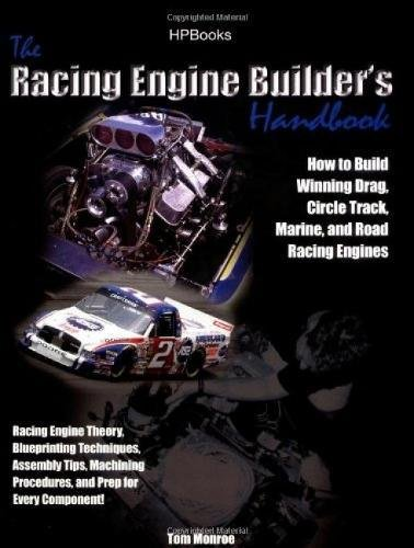 Circle Track Engine - Racing Engine Builder's Handbook: How to Build Winning Drag, Circle Track, Marine and Road RacingEngines