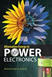 Alternative Energy in Power Electronics Review