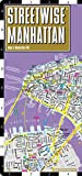Streetwise Manhattan Map - Laminated City Center Street Map of Manhattan, New York (Michelin Streetwise Maps)