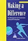 img - for Making a Difference: The Management and Governance of Nonprofit Enterprises book / textbook / text book