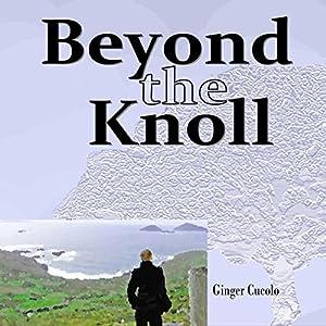 Beyond the Knoll, Volume 2 Audiobook