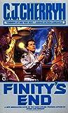 By C.J. Cherryh Finity's End [Mass Market Paperback]