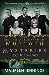 Poor Tom Is Cold (Murdoch Mysteries Book 3)