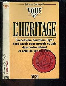 Paperback Vous et l'héritage [French] Book