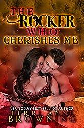 The Rocker Who Cherishes Me (The Rocker... Book 8) (English Edition)