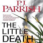 The Little Death | P. J. Parrish