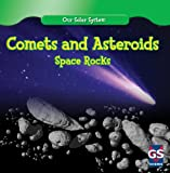 Comets and Asteroids, Greg Roza, 1433938162