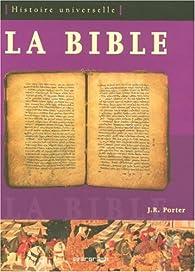 Ev-la Bible - Histoire Universelle par Joshua Roy Porter