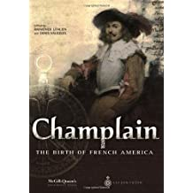 Champlain: The Birth of French America