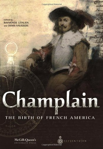 Champlain: The Birth of French America ebook