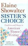 Sister's Choice, Elaine Showalter, 0192824171