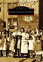 Cleveland's Little Italy (Images of America (Arcadia Publishing))