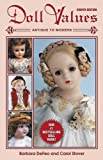 img - for Doll Values: Antique to Modern book / textbook / text book